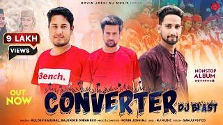 Converter | DJ Blast 2019 | Rajender Diwan RKD | Kuldev Kaushal | Novin Joshi NJ | Dehshat