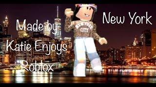 New York|| Dance Video|| Katie Enjoys Roblox