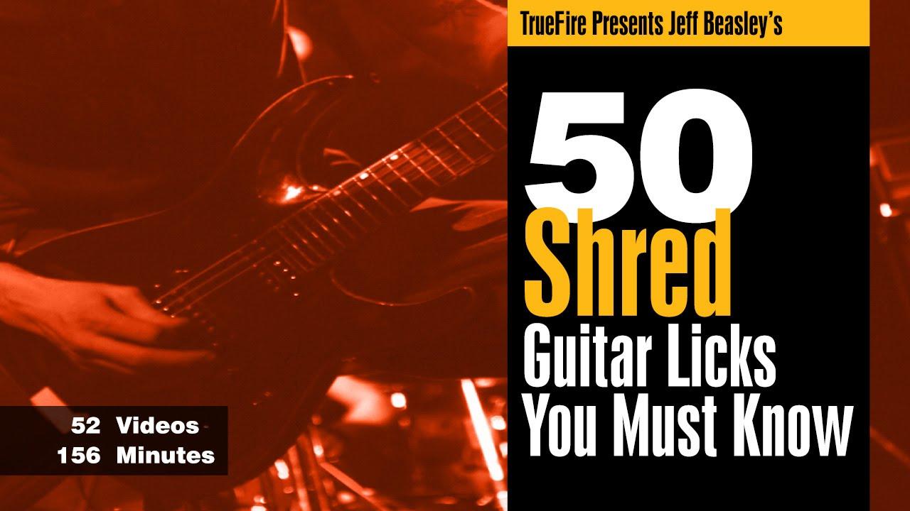 shredding guitar lesson 1 introduction 50 shred guitar licks jeff beasley youtube. Black Bedroom Furniture Sets. Home Design Ideas