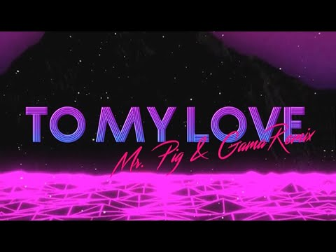 To my love - Bomba Estereo (Mr. Pig & Gama Remix)