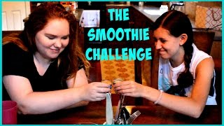 The Smoothie Challenge  AbigailHaleigh