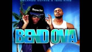 Orlando Octave, Isac King - Bend Over [New Trinidad Soca 2013 Leak]