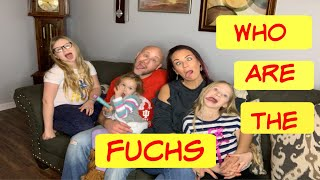 Welcome To Our Crazy | Fuchs Family