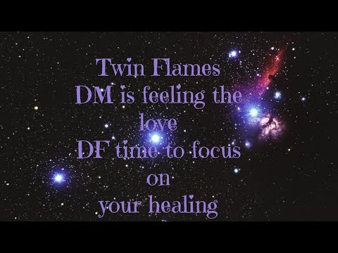 Twin Flames- DM is feeling the love & connection. DF time to focus on your healing!