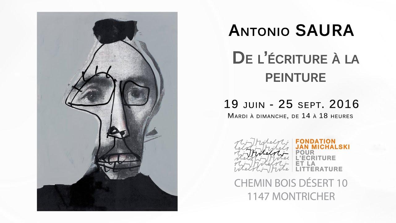 Exposition Antonio Saura   De l'écriture à la peinture ...