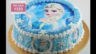 Bánh sinh nhật hình Frozen, nữ hoàng băng giá, Elsa, Anna, Olaf