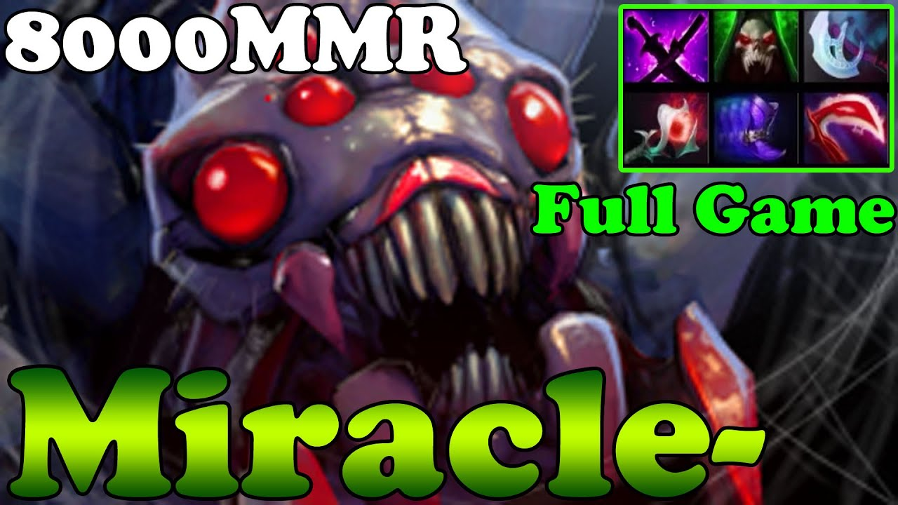 dota 2 miracle 8000mmr plays broodmother full game ranked