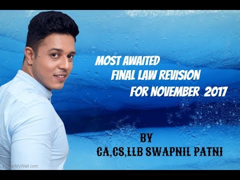 CA Final Corporate Law Revision part 1 for Nov 2017 By CA,CS,LLB Swapnil Patni