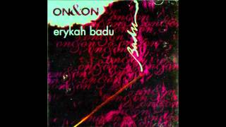Erykah Badu - On & On (HQ)