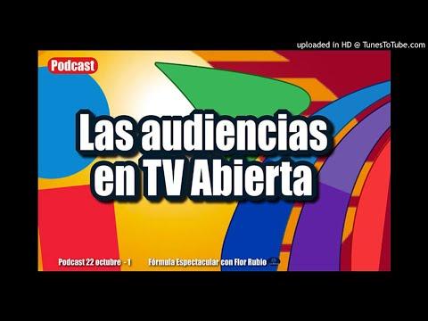 ¡Las audiencias en TV abierta! Fórmula Espectacular con Flor Rubio. 22/10-2