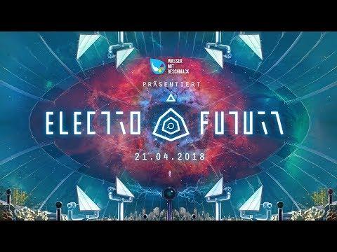 Electro Futura Teaser - 21.04.2018
