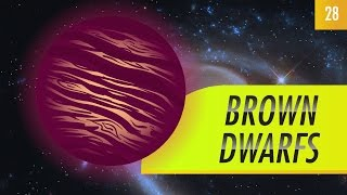 Brown Dwarfs: Crash Course Astronomy #28