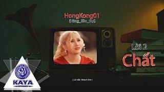 HongKong01 ( Hông Còn Gọi ) | OFFICIAL MV | Khánh Đơn | MV in ChinaTown | HongKong1 ( Lời 2 )