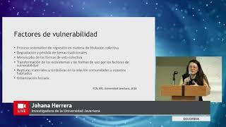 Video presentación: Johanna Herrera de la Universidad Javeriana de Colombia.