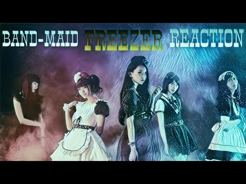 BAND-MAID - Freezer - FIRST REACTION