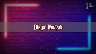 ILLEGAL WEAPON | GARRY SANDHU / JASMINE SANDLAS | Lyrics
