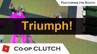 Co-op Triumph CLUTCH | Tower Battles [ROBLOX] | ft. Its South