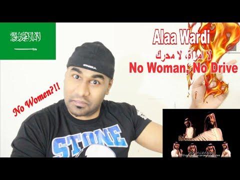 INDIAN REACTS TO SAUDI ARABIAN(ARABIC) MV | ALAA WARDI -  No Woman, No Drive لا امرأة، لا محرك