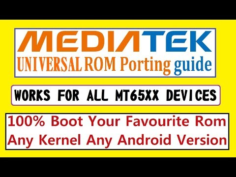 PORTING GUIDE : How To Port Different ROMs to Your MT65XX Devices(Simplest and Fastest)[HINDI] |2018