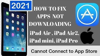 Apps not downloading from Appstore iOS 11 2018 iPad Pro, iPad Air2, iPad Air, iPad Mini, iPad Wifi