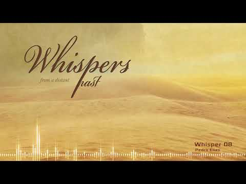 Whisper 8 - Whispers from a Distant Past