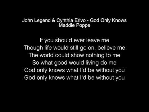 Maddie Poppe - God Only Knows Lyrics (John Legend & Cynthia Erivo) American Idol 2018
