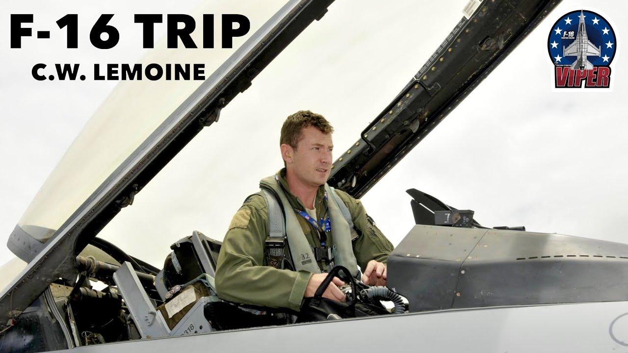 First F-16 Trip   C.W. Lemoine (Clip)