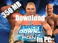 How To Download WWE Smackdown Pain in pc highly compreesed file