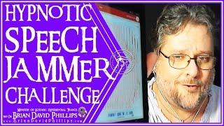 Hypnotic SpeechJammer Challenge