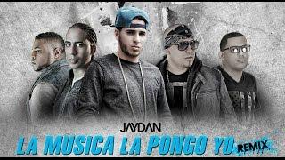 La Música La Pongo Yo Remix - Jaydan ft. Manny Montes, Ivan 2Filoz, DV y M Pratts | Audio Oficial