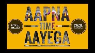 Aapna Time Aayega | Gully Boy | Ranveer Singh || Divine | Dub Sharma | zoya Akhtar | Team | Bsfamily
