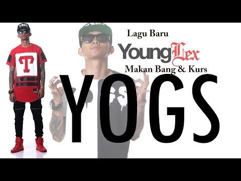 Young Lex Publish Dua Lagu Baru, Makan Bang dan Kurs (BAHAS)