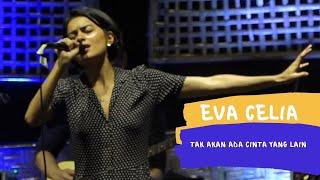 Download lagu TAK AKAN ADA CINTA YANG LAIN COVER EVA CELIA ( LIRIK )