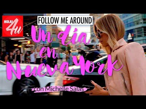 FOLLOW ME AROUND: Un día conmigo en Nueva York   Con Michelle Salas