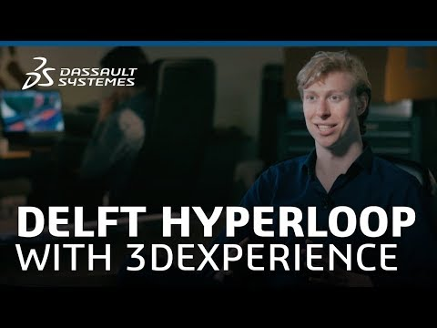 Design in the Age of Experience - Plenary - Delft Hyperloop - Dassault Systèmes