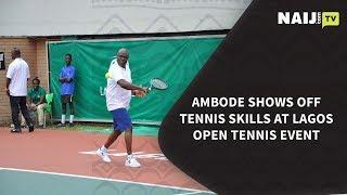 Nigeria Latest News: Ambode Shows Off Tennis Skills at Lagos Open Tennis Event   Naij.com TV