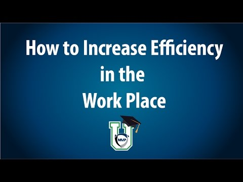 How to Increase Efficiency in the Work Place Webinar