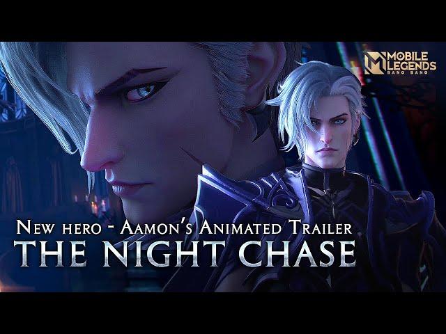 The Night Chase | New Hero Aamon Cinematic | Mobile Legends: Bang Bang