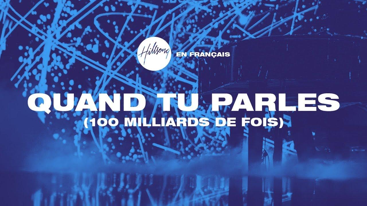 Download Quand Tu parles (100 milliards de fois) |Hillsong En Français