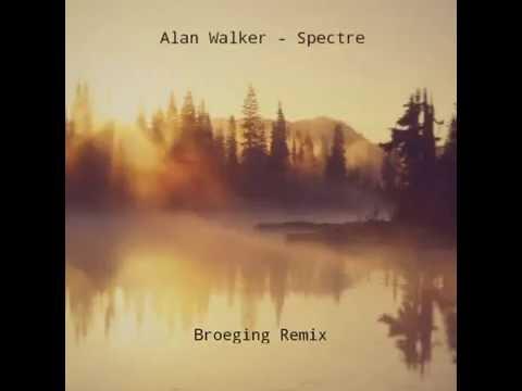 Alan Walker - Spectre (Remix Broeging)