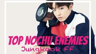BTS Jungkook FF Top Nochu Enemies Episode 4