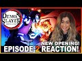 NEW OPENING & ENDING! Demon Slayer Season 2 Episode 2 + Opening 2 & Ending 2 REA
