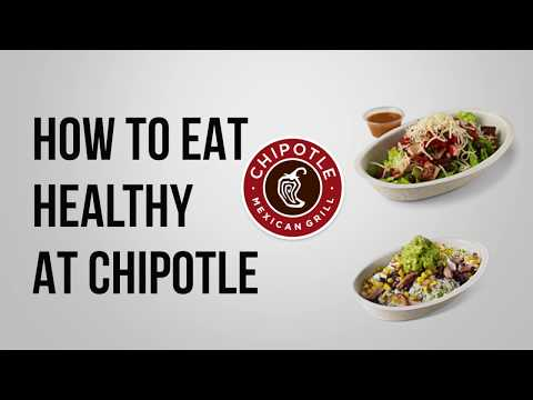 CHIPOTLE MENU: THE HEALTHIEST MEAL AT CHIPOTLE