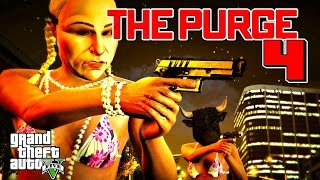 GTA 5 ONLINE - THE PURGE 4