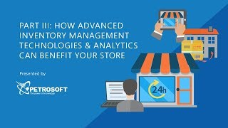 Inventory management - technology & analytics can benefit your store