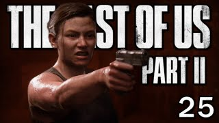The Last of Us 2 - Face à face | Let's Play #25