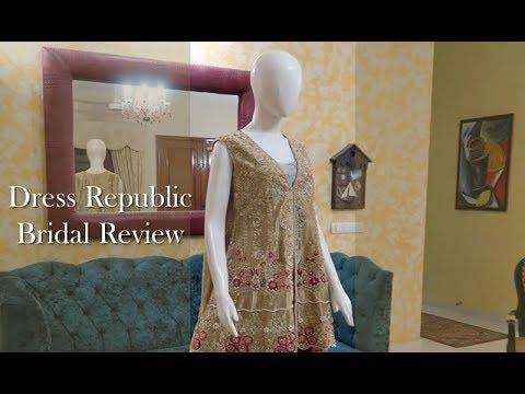Dress Republic Reviews - Pakistani Bridal Dresses 2018 - 2019 collection USA, Canada, UK, Australia