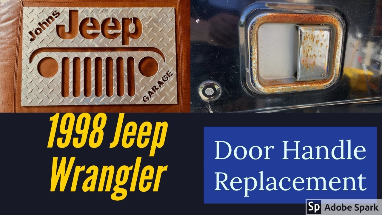 How To Replace Jeep Wrangler Tj Door Handles Tj Yj Cj Youtube