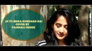 Humdard (Unplugged)|Cover from Ek Villain