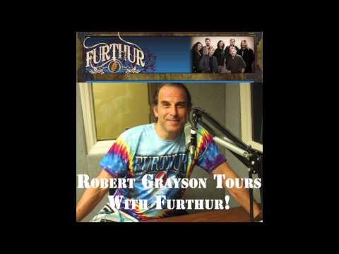 Robert Grayson Follows the 2013 Furthur Tour (tcbradio.com interview)